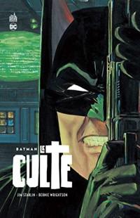 Batman  - Le Culte