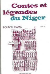 Contes et légendes du Niger : Tome 6