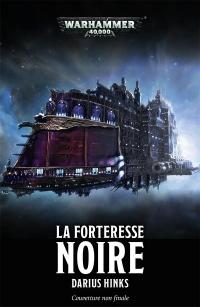 Warhammer 40.000 : La forteresse noire