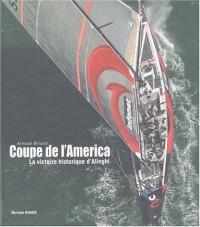 Coupe de l'America. La victoire historique d'Alinghi, Edition 2003
