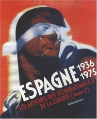 Espagne 1936-1975 : Les affiches des combattant(e)s de la Liberté