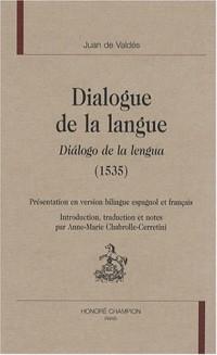 Dialogue de la langue : Edition bilingue français-espagnol