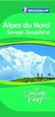 Alpes du Nord : Savoie Dauphiné
