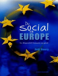 Du social en Europe : Le dispositif français en péril