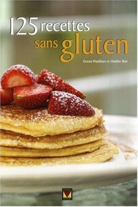 125 recettes sans gluten