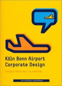 Koln Bonn Airport Corporate Design, integrale Ruedi Baur et associés