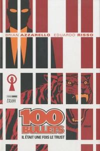 100 Bullets, Tome 10 : Il était une fois le trust