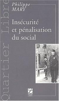 Insécurité et pénalisation du social