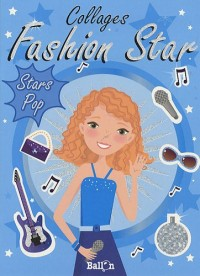 Collages Fashion Star : Stars Pop
