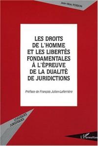 Les droits de l'homme et les libertés fondamentales à l'épreuve de la dualité de juridictions