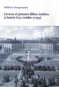 Livres et jeunes filles nobles à Saint-Cyr (1686-1793)