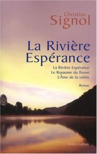 La rivière espérace