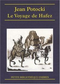 Le Voyage de Hafez : Précédé des Apologues orientaux