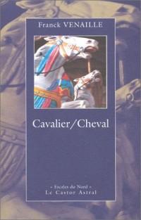 Cavalier/Cheval