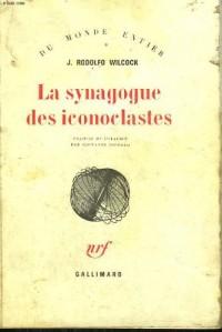 La Synagogue des iconoclastes