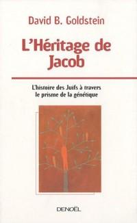 L'Héritage de Jacob : L'histoire des Juifs à travers le prisme de la génétique