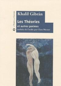 Les théories et autres poèmes