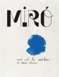 Miro,  la couleur de mes rêves : Catalogue