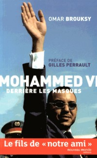 Mohammed VI Derrière Ses Masques