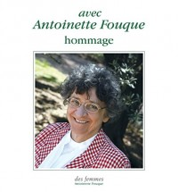 Avec Antoinette Fouque, hommage