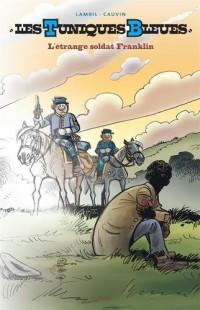 Les Tuniques Bleues - tome 61 - L'étrange soldat Franklin (Gd Format) N/B