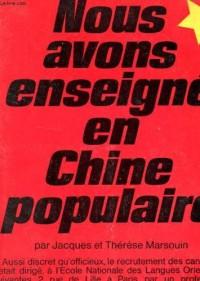 Nous avons enseigné en Chine populaire