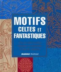 Motifs celtes et fantastiques
