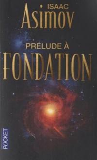 Prélude à Fondation - T1