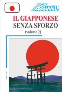 Il Giapponese senza sforzo, volume 2 (1 livre + coffret de 4 cassettes) (en italien)