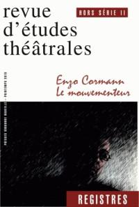Registres, Hors-série, N°2 : Enzo Cormann le mouvementeur