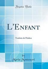 L'Enfant: Traduite de L'Italien (Classic Reprint)