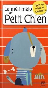 Le méli-mélo de Petit Chien