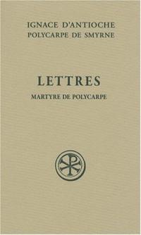 Lettres : Martyre de Polycarpe