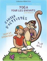 Yoga pour les enfants - exercices et jeux - 7 a 9 ans