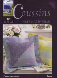 Coussins : Filet et Dentelle au Crochet, 32 modèles originaux