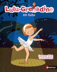 Lulu Grenadine en Tutu