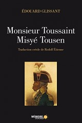 Monsieur Toussaint/Misyé Toussaint : Edition bilingue Créole-Français
