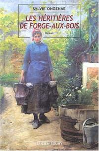 Les héritières de Forge-aux-Bois