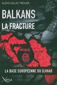 Balkans, la fracture : Après les illusions, le Djihad
