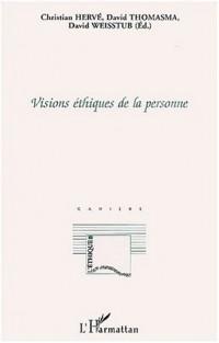 Visions ethiques de la personne