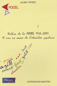 Histoire de la Focel 1932-2007 -Seine-et-Marne