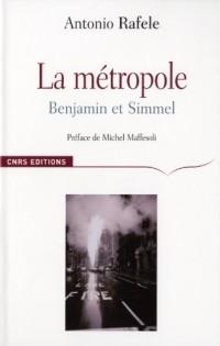 La Métropole : Benjamin et Simmel