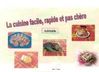 Cuisine Facile, Rapide et Pas Chère