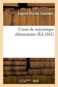 Cours de Mécanique Elementaire  ed 1882