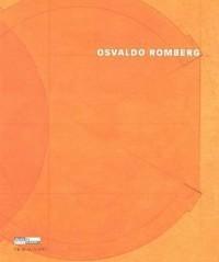 Osvaldo Romberg : Architectures narratives