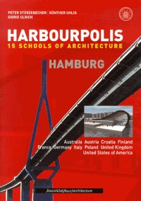 Harbourpolis Hamburg : 15schools of architecture