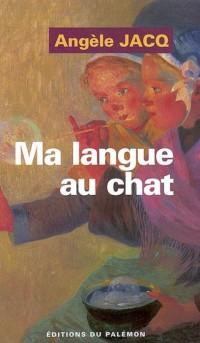 Ma Langue au Chat