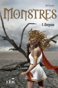 Monstres, Tome 1 : Gorgone