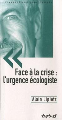 Face à la crise : l'urgence écologiste