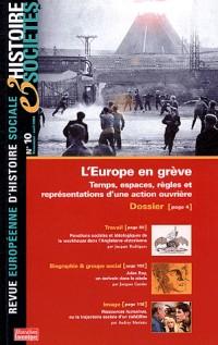 Histoire et societe 10 : l'europe en greve, temps, espaces, regles et représentations
